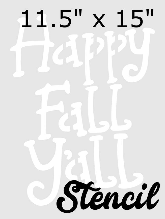 "Happy Fall Y'all 15"" x 11.5"" Stencil"