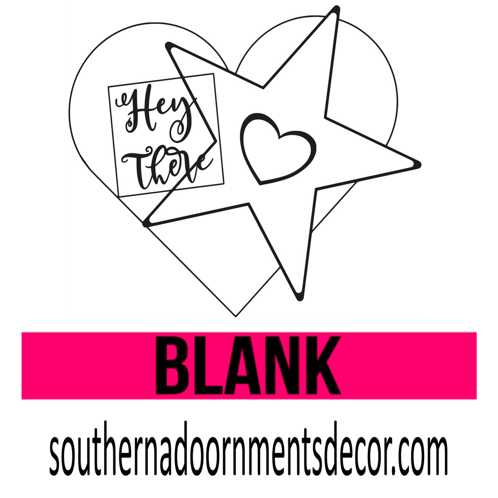 Hey There with star and heart BLANK