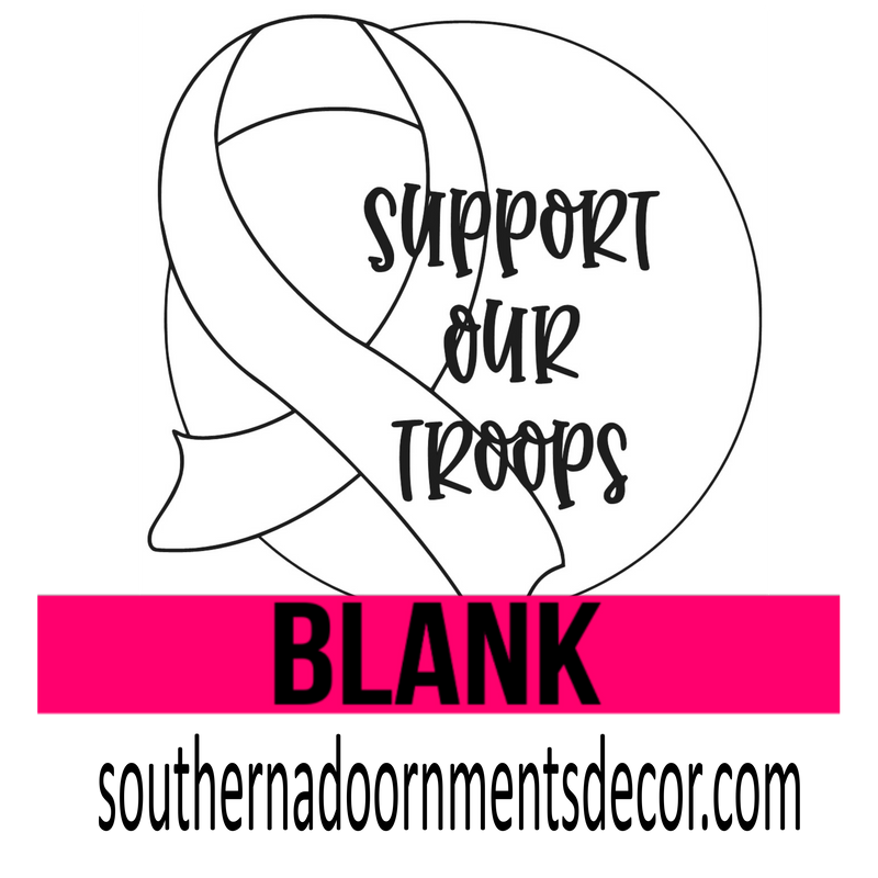 Support Our Troops Wooden Blank