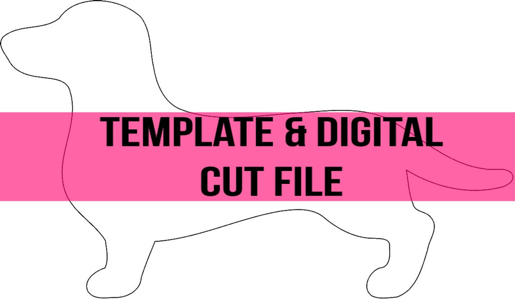Weenie Dog Template & Digital Cut File