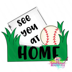 See You at Home Wood Blank