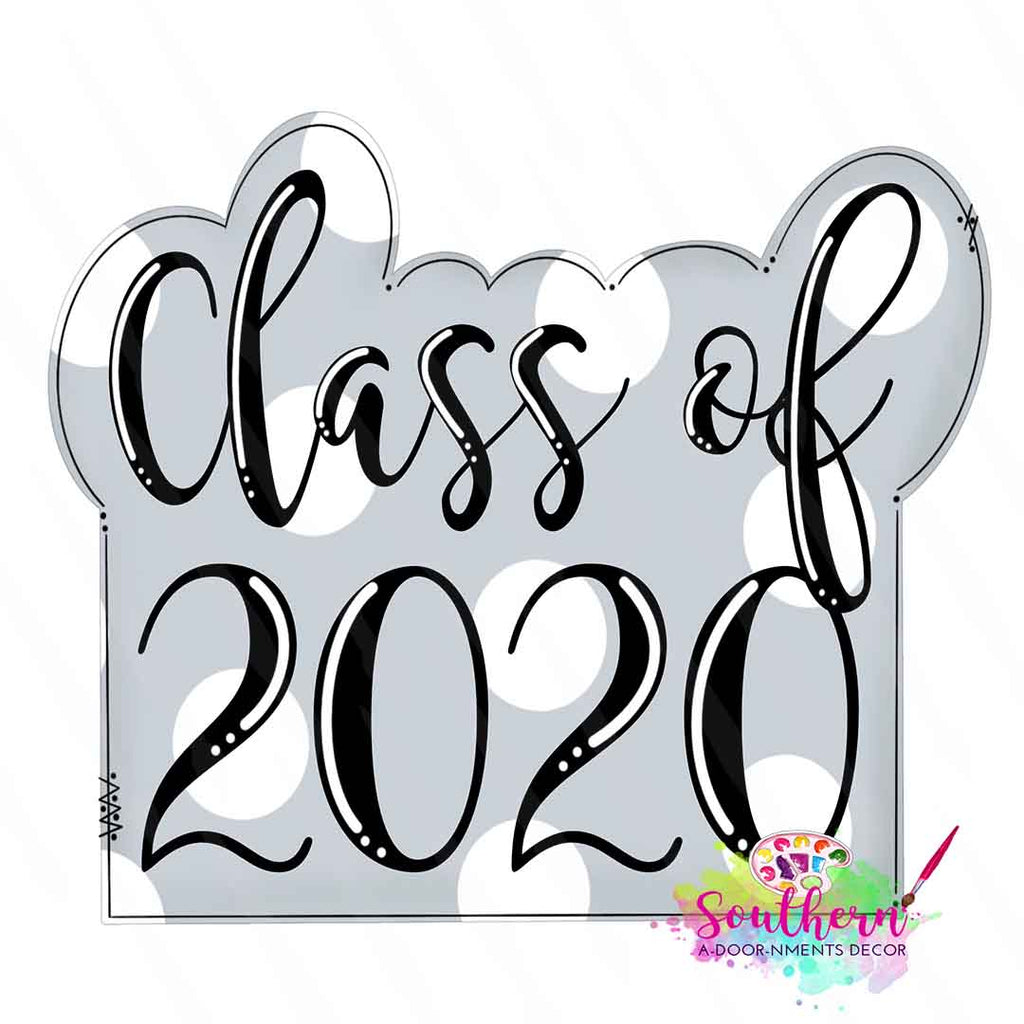 Class of 2020 Template & Digital Cut File