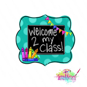 Classroom Welcome Sign Wooden BLANK