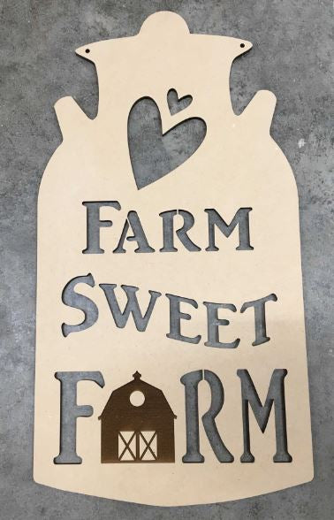 Farm Sweet Farm Wooden BLANK