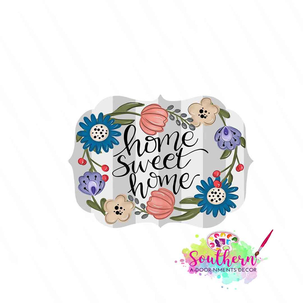Floral Home Sweet Home Template & Digital Cut File