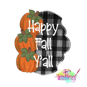 Happy Fall Y'all with Pumpkins Wooden BLANK