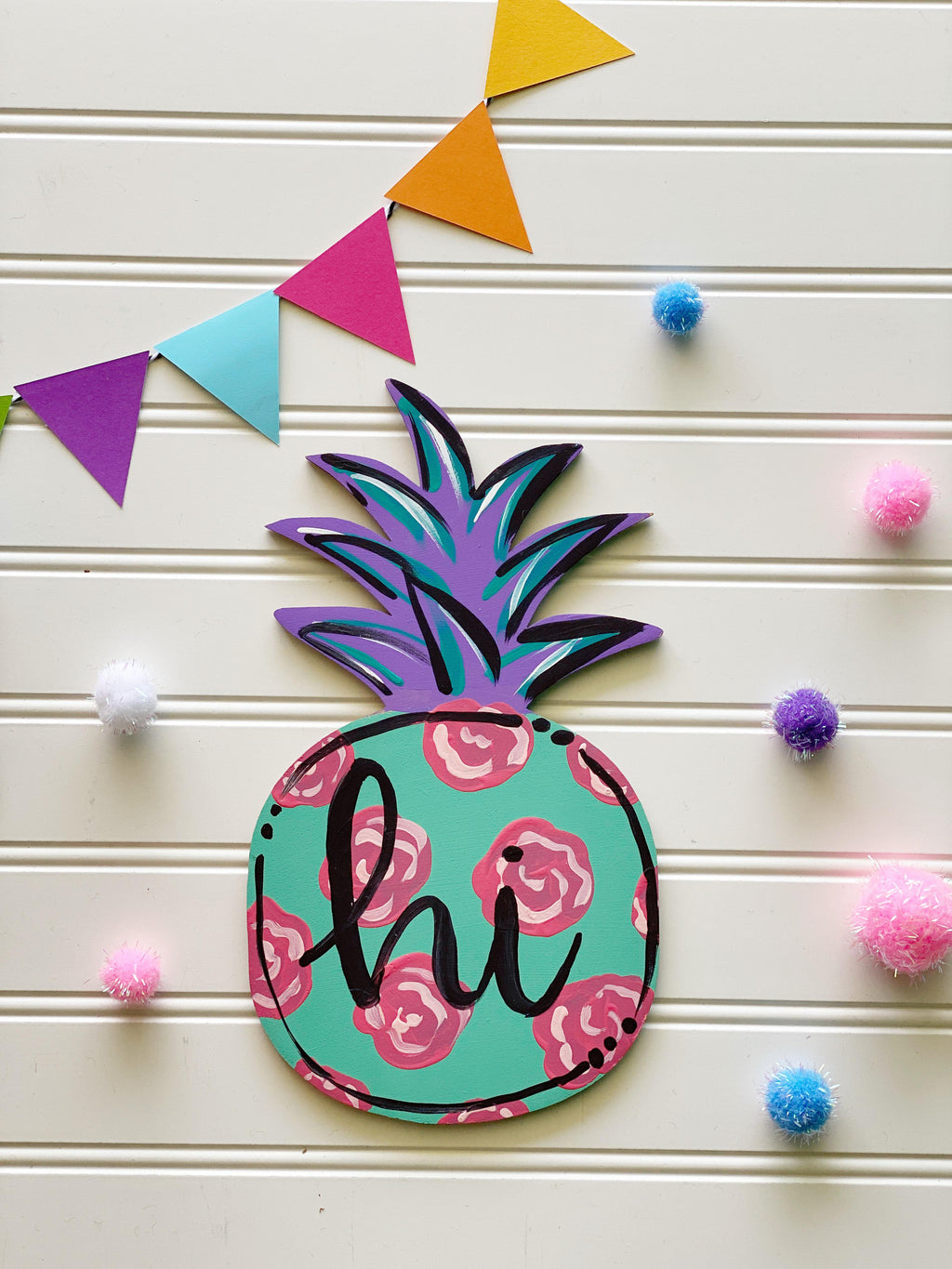 Hi Pineapple Door Hanger PAINTED