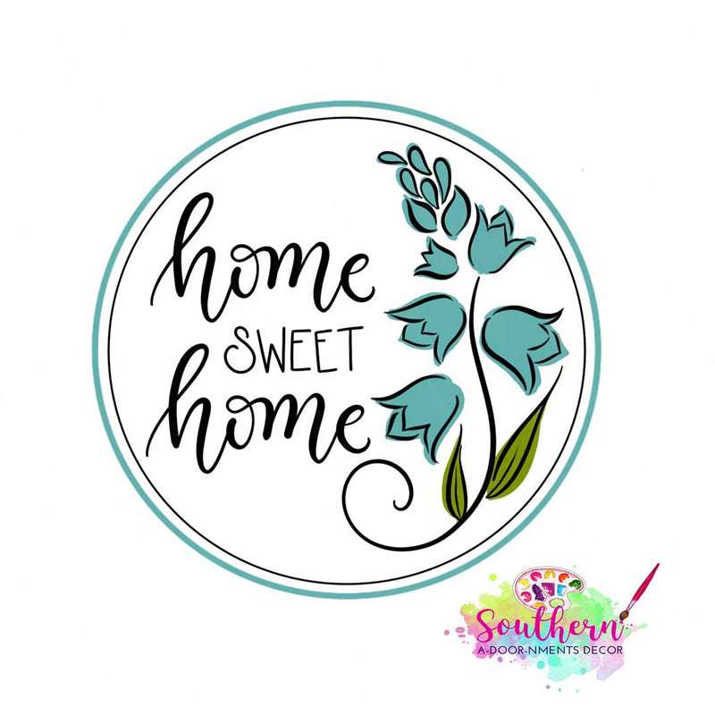 Home Sweet Home with Bluebonnets Template & Digital Cut File