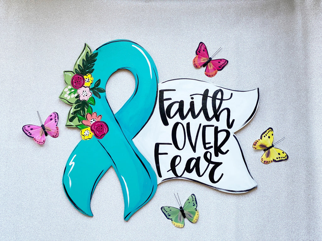 Faith Over Fear Door Hanger PAINTED