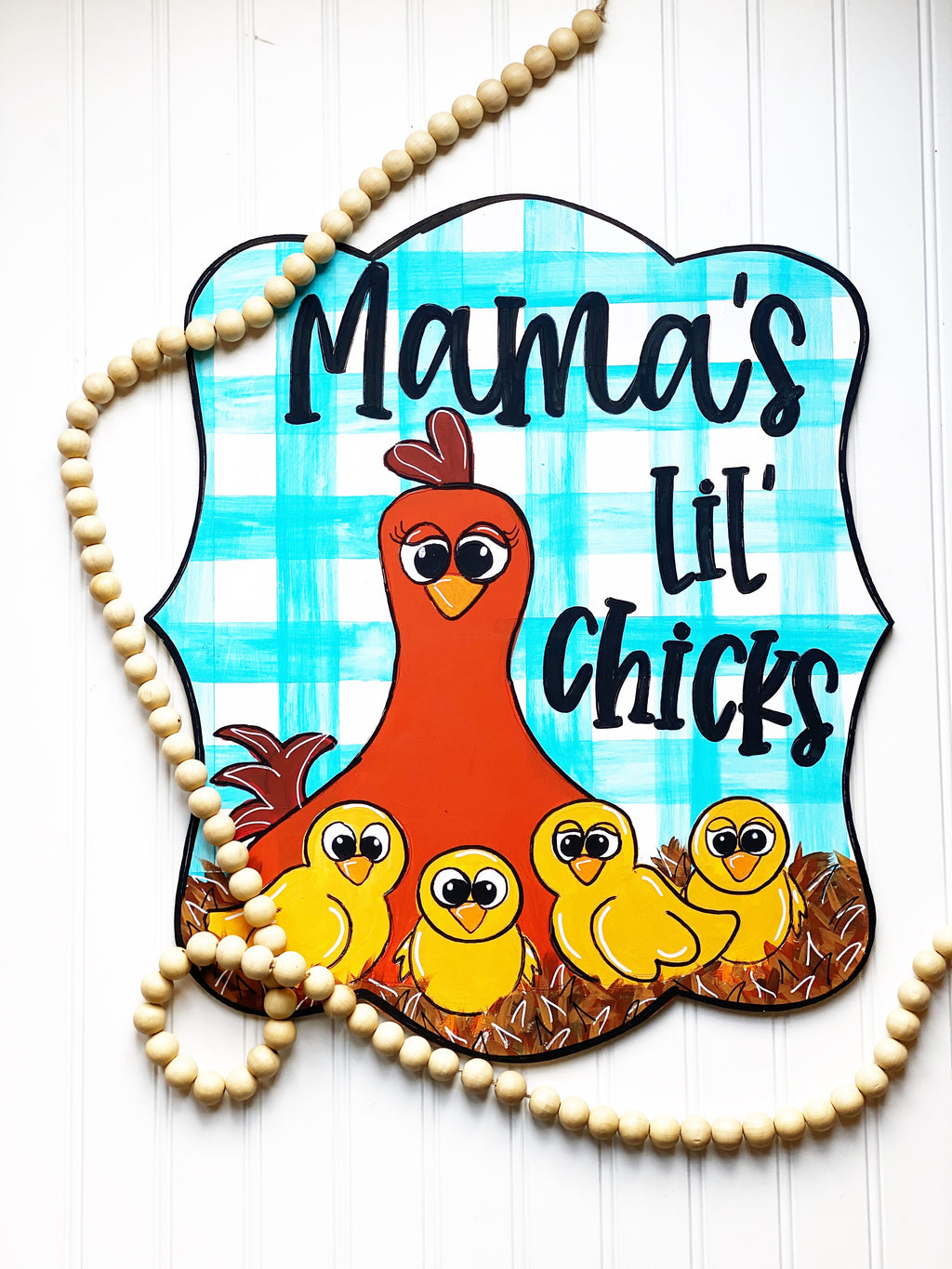 Mama's Lil' Chicks Door Hanger PAINTED