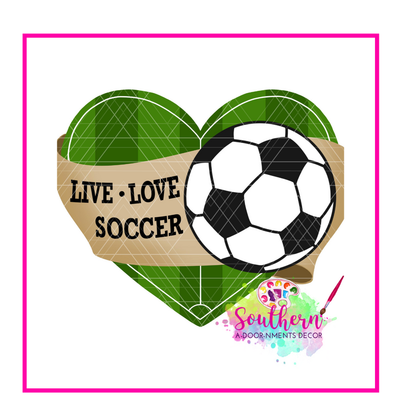 Live Love Soccer Template & Digital Cut File