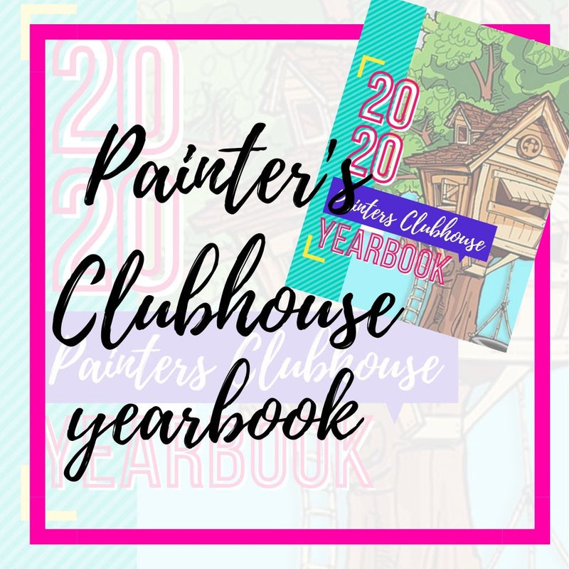Painter's Clubhouse 2020 Year Book
