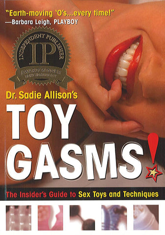 toygasms, toy gasms, sadie allison, adult book, how to use toys, sex help book,