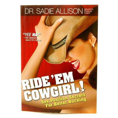 dr sadie allison, ride'em cowgirl, sex book, adult book, sex position book