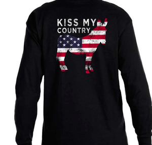 Kiss My Country Ass Long Sleeve Tee