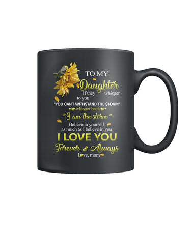 To My Daughter Coffee Mug Color Coffee Mug