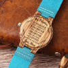 To My Daughter Wooden Watch