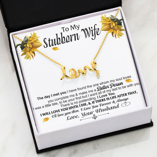 Scripted Love Necklace For Wife - Great Gifts For Wife