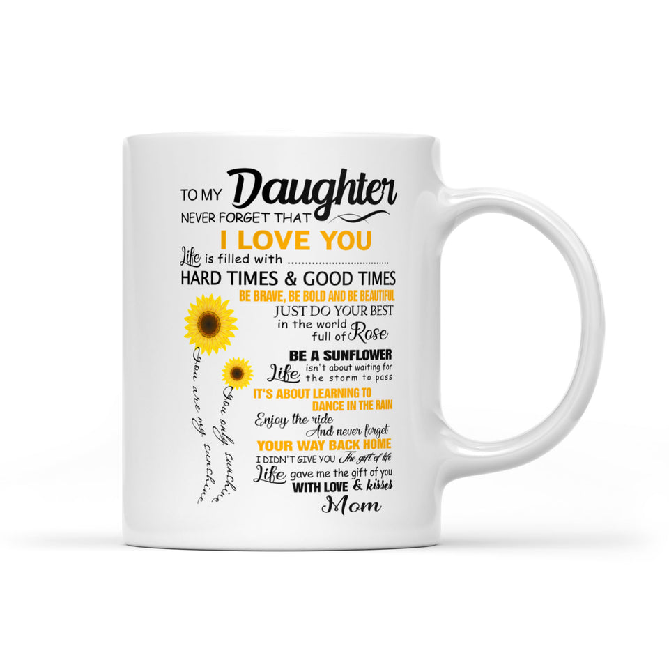 To My Daughter White Mug