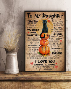 To My Daughter Poster - Halloween Gifts For Daughter