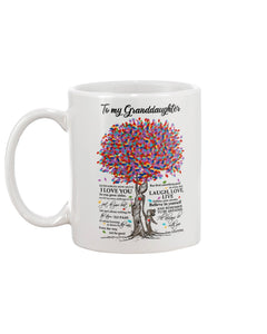Perfect Gifts For GrandDaughter - Coffee Mug For GrandDaughter