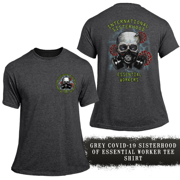 Grey COVID-19 Sisterhood of Essential Worker Tee Shirt