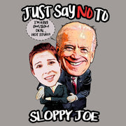 SOTW -  Just Say No To Sloppy Joe Biden