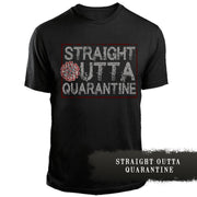 Straight Outta Quarantine 10% OFF