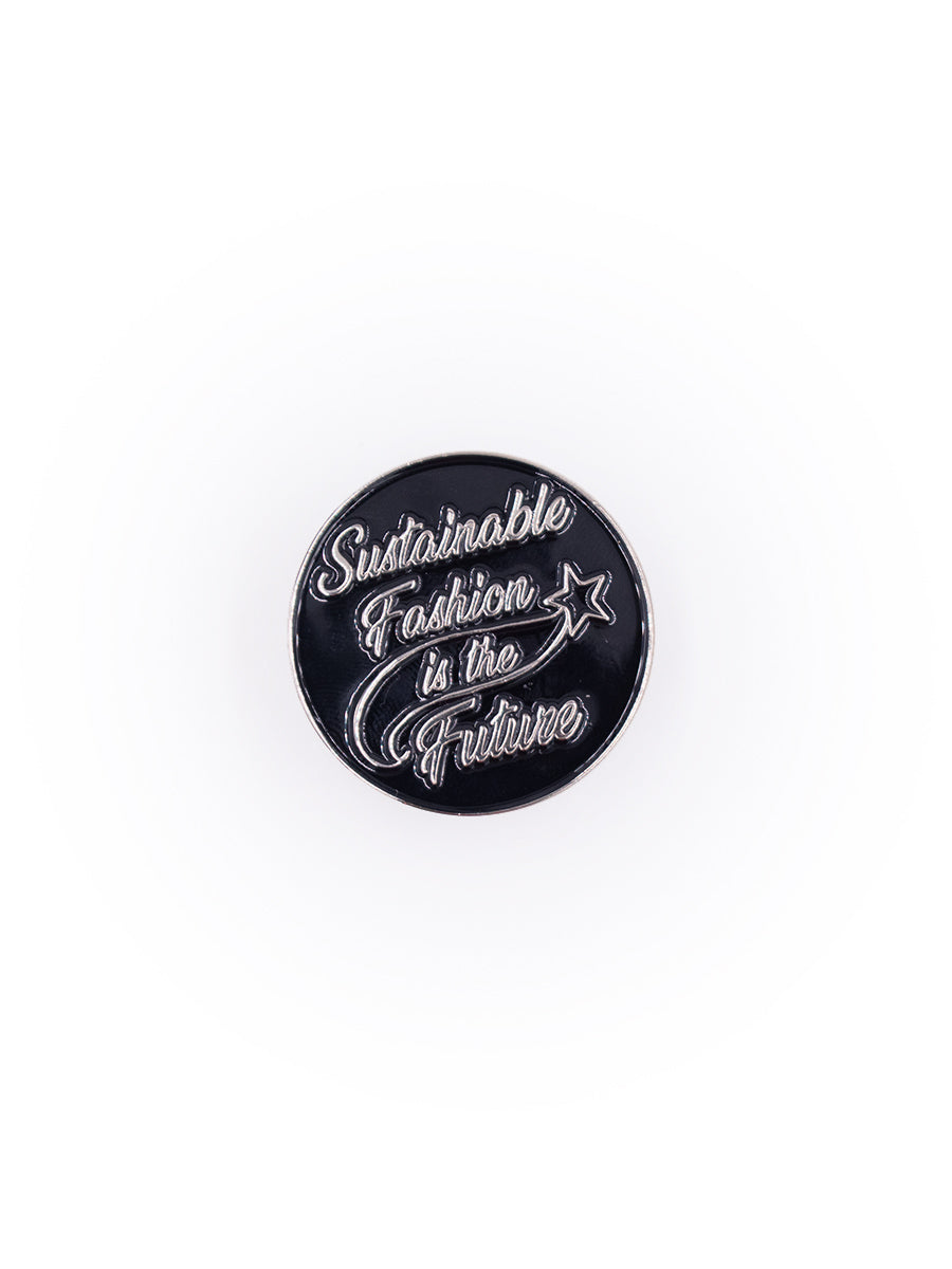 Sustainable Fashion Is The Future Enamel Pin