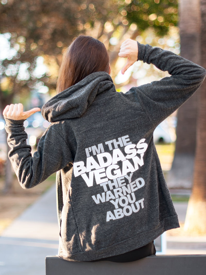 Vegan Scene I'm The Badass Vegan They Warned You About Hoodie | Vegan Scene