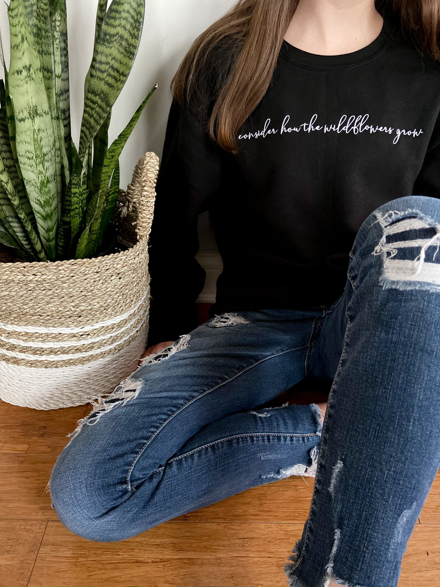 Consider how the Wildflowers Grow Sweatshirt
