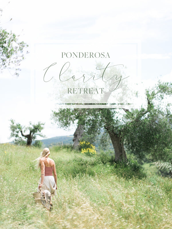 The Ponderosa & Thyme Clarity Retreat
