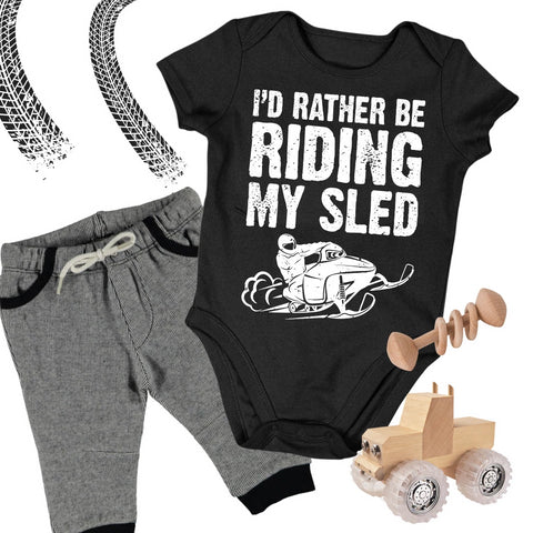 I'd Rather Be Riding My Sled Snowmobile Baby Body Suit