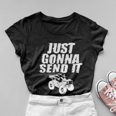 Just Gonna Send It ATV Women's Fit Short Sleeve T-Shirt