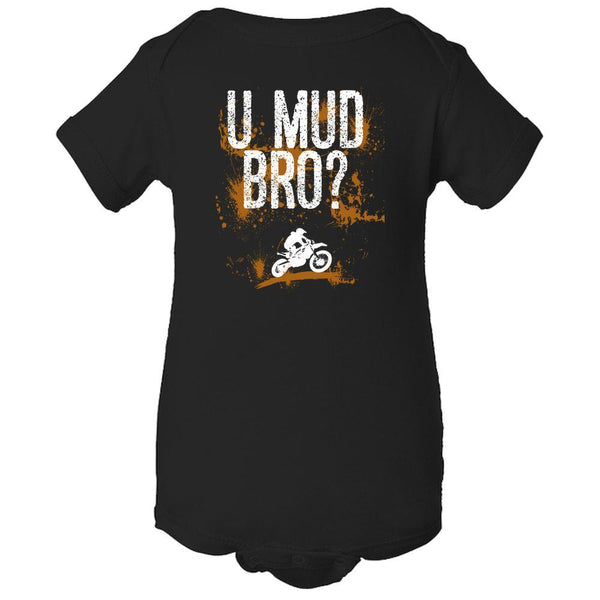 U Mud Bro Baby Onesie Bodysuit-Onesie-Fast Life - Full Throttle