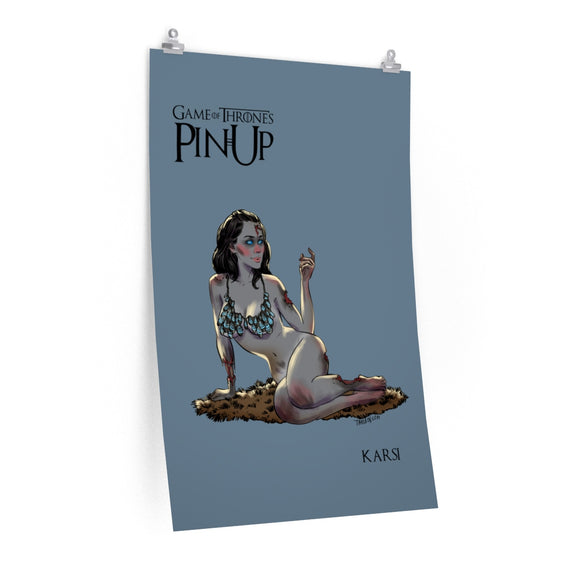 Karsi, Game of Thrones Pin-Up, Premium Matte vertical posters