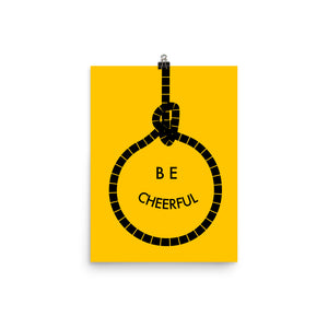Be Cheerful, Funny Texts, Poster