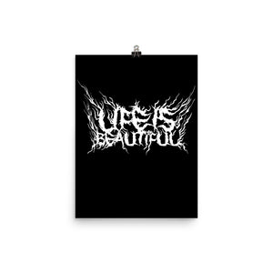Life Is Beautiful (Deathmetal Logo), Funny Texts, Poster