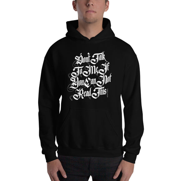 Don't Talk To Me If You Can't Read This, Funny Texts, Hooded Sweatshirt