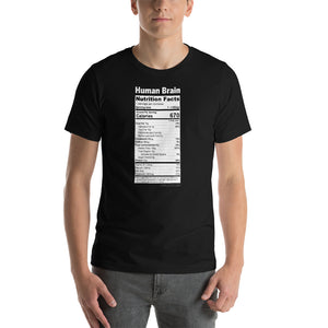 Human Brain Nutrition Facts, Funny Texts, Short-Sleeve Unisex T-Shirt