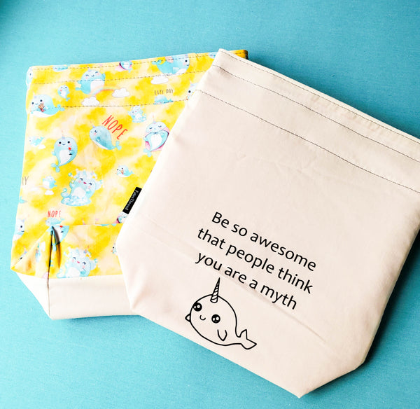 Be so awesome, myth, Narwhals, small project bag