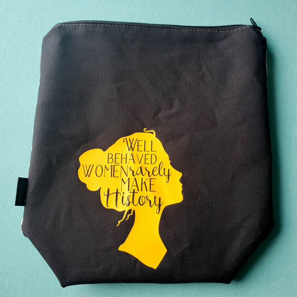 Well Behaved Women, small zipper bag