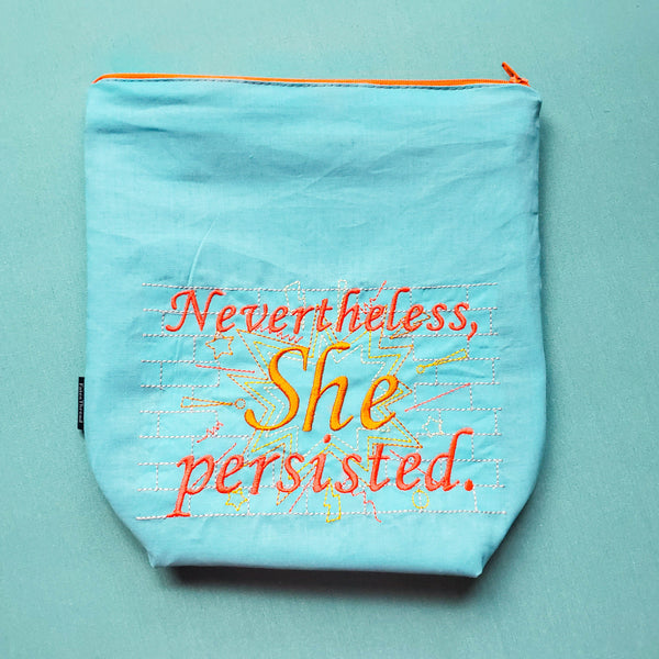 Nevertheless She Persisted, Knitting Project Bag, small zipper bag