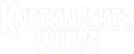 KneeKnockerWoods