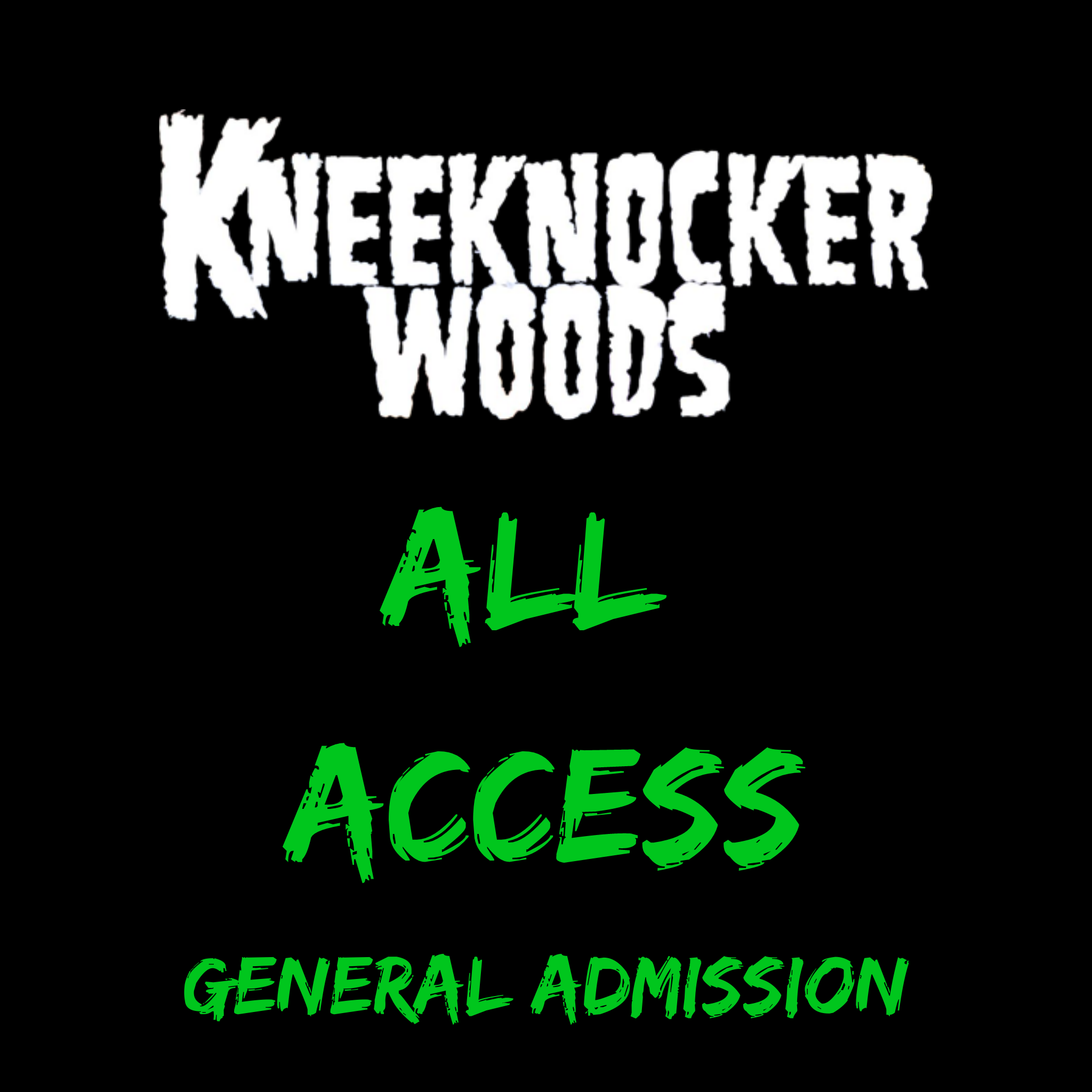 KneeKnocker Woods General Admission Unlimited All Access Pass