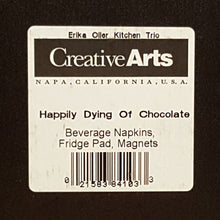 Load Image into Gallery Viewer, ERIKA OLLER Kitchen Trio ~ Death By Chocolate ~ Napkins Fridge Pad Magnet *