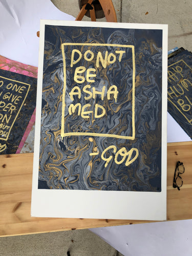 God: Do Not Be Ashamed