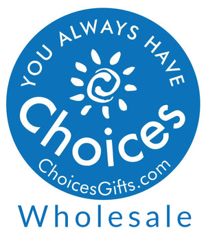 Choices Gifts Wholesale