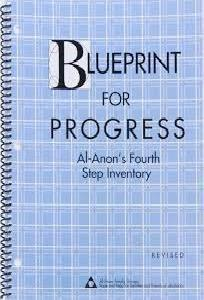 Blueprint For Progress: Al-Anon's Fourth Step Inventory - Workbook, by Alanon - Choices Books & Gifts
