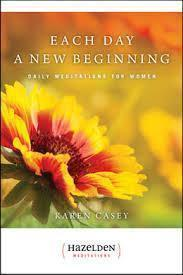 Each Day a New Beginning: Daily Meditations for Women, by Karen Casey - Choices Books & Gifts